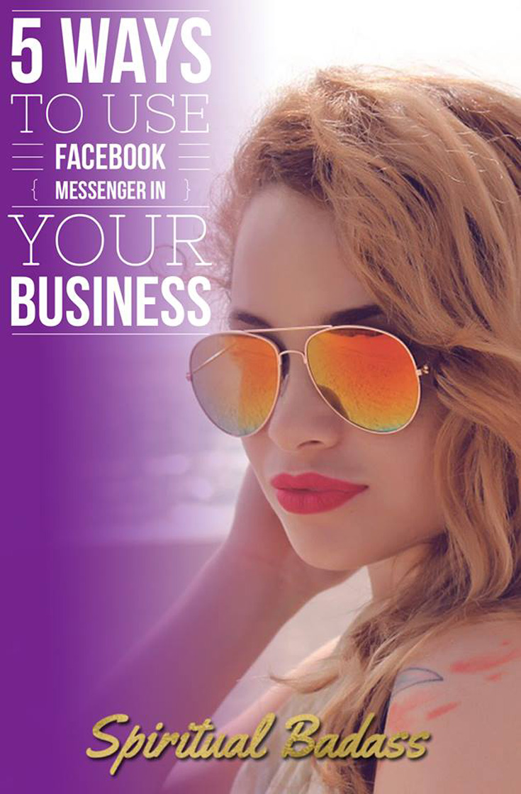 5 Ways To Use Messenger For Your Business – Amethyst Mahoney